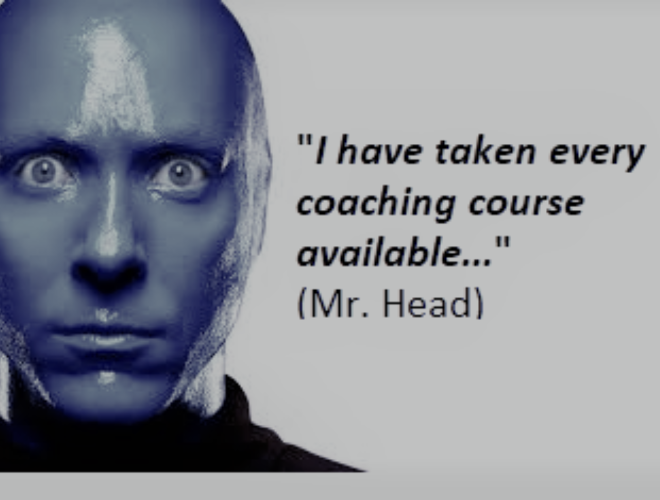 The Rise of the Wannabe Coach, part 2